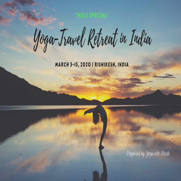 Yoga Retreat in India * Holi Special *